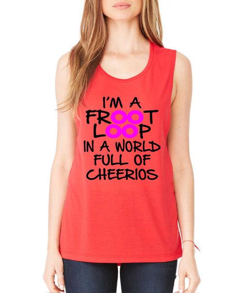Women's Flowy Muscle Top I'm A Froot Loop Fun Cool Top - ALLNTRENDSHOP - 5