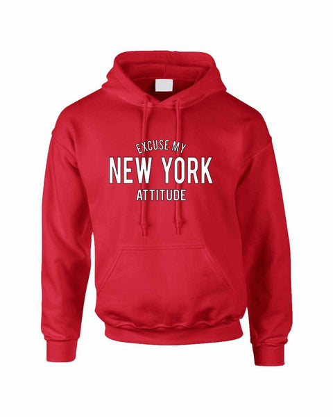 Adult Hoodie Excuse My New York Attitude Fun Cool Sweatshirt - ALLNTRENDSHOP - 4