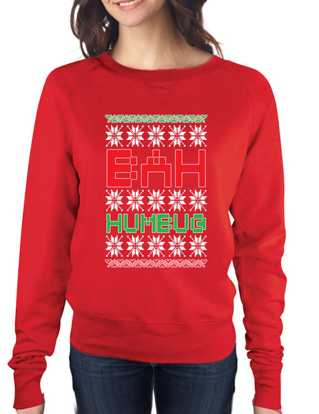 Bah Humbug christmas Womens long sleeve Pullover shirt - ALLNTRENDSHOP