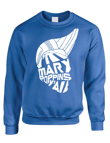 Adult Sweatshirt I'm Mary Poppins Y'all Trending Tops Popular Top