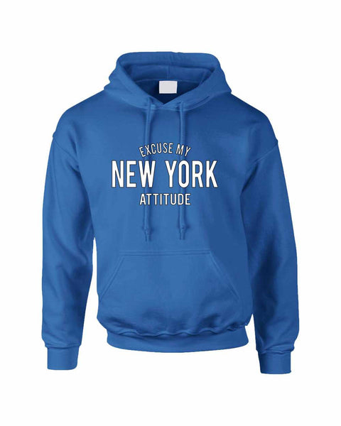 Adult Hoodie Excuse My New York Attitude Fun Cool Sweatshirt - ALLNTRENDSHOP - 5