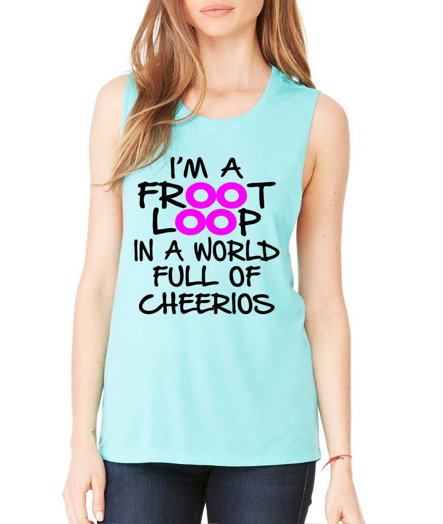Women's Flowy Muscle Top I'm A Froot Loop Fun Cool Top - ALLNTRENDSHOP - 1
