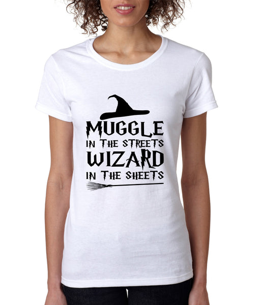 Women's T Shirt Muggle In The Streets Wizard In The Sheets - ALLNTRENDSHOP - 3