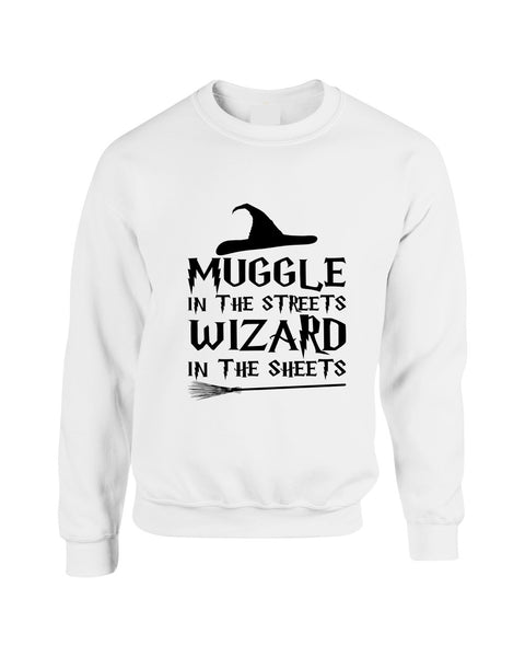 Adult Crewneck Muggle In The Streets Wizard In The Sheets Sweatshirt - ALLNTRENDSHOP