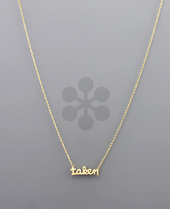 "Bohemian Bliss Boutique,MUST HAVE Gold ""Taken"" Pendant Necklace,Necklaces,Bohemian Bliss"