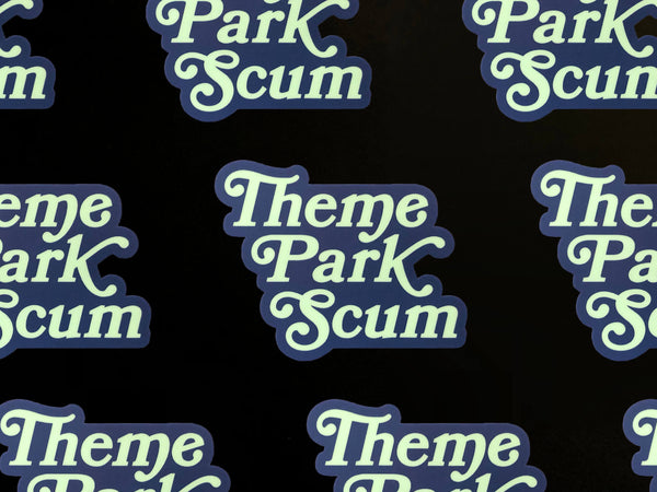 Theme Park Scum: The Sticker!