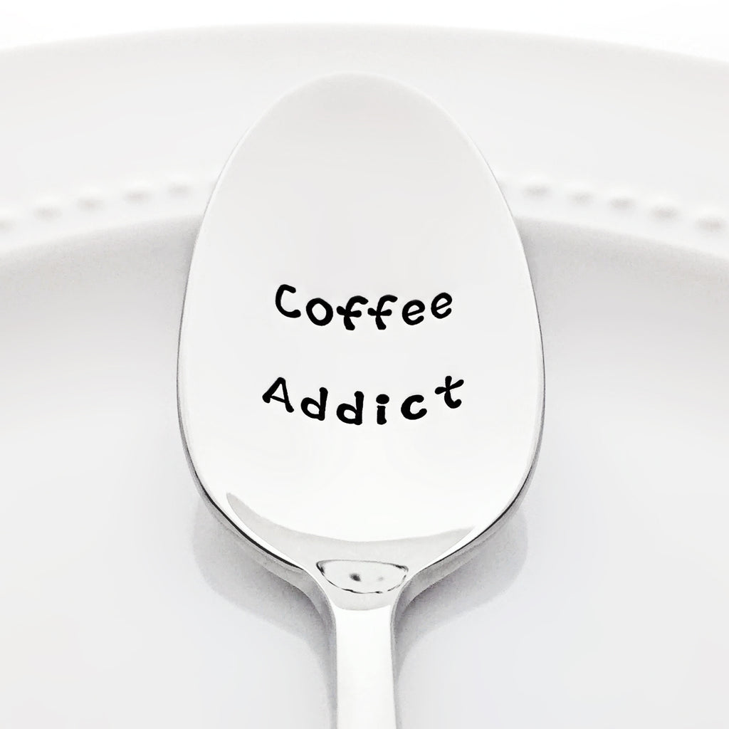 Coffee Addict Funny Gift for Her Coffee Accessories Stamped Spoon by Bon Vivant Design House