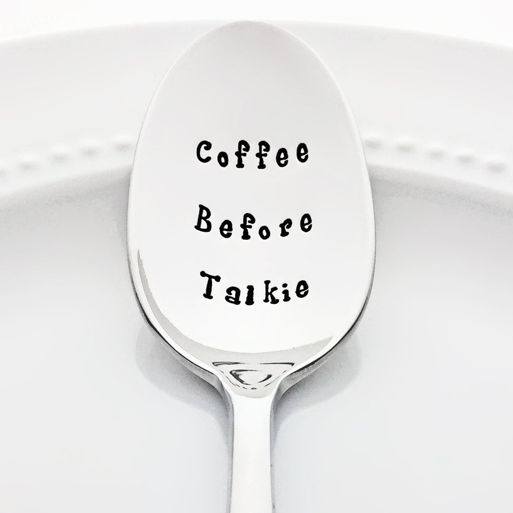 Coffee Before Talkie Funny Gift for Mom Coffee Accessories Stamped Spoon by Bon Vivant Design House