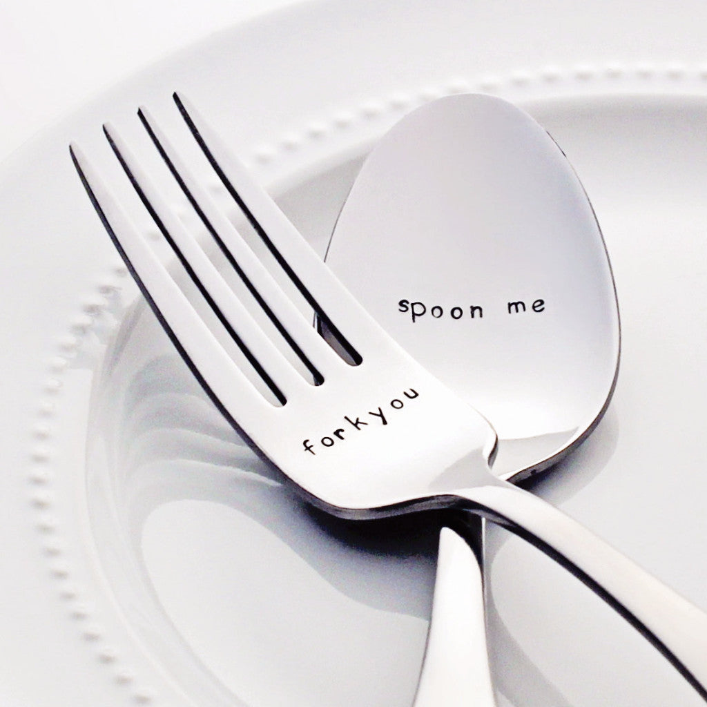 Spoon Me / Fork You - Stamped Spoon and Fork Set