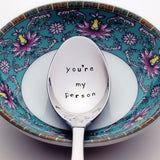 You're My Person - Stamped Spoon for Grey's Anatomy Fans