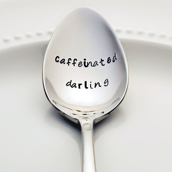 Caffeinated Darling - Stamped Spoon