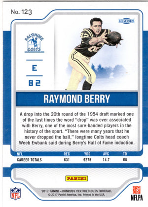 2017 Certified Cuts *Legends* - Raymond Berry (#'d 336/399) #123