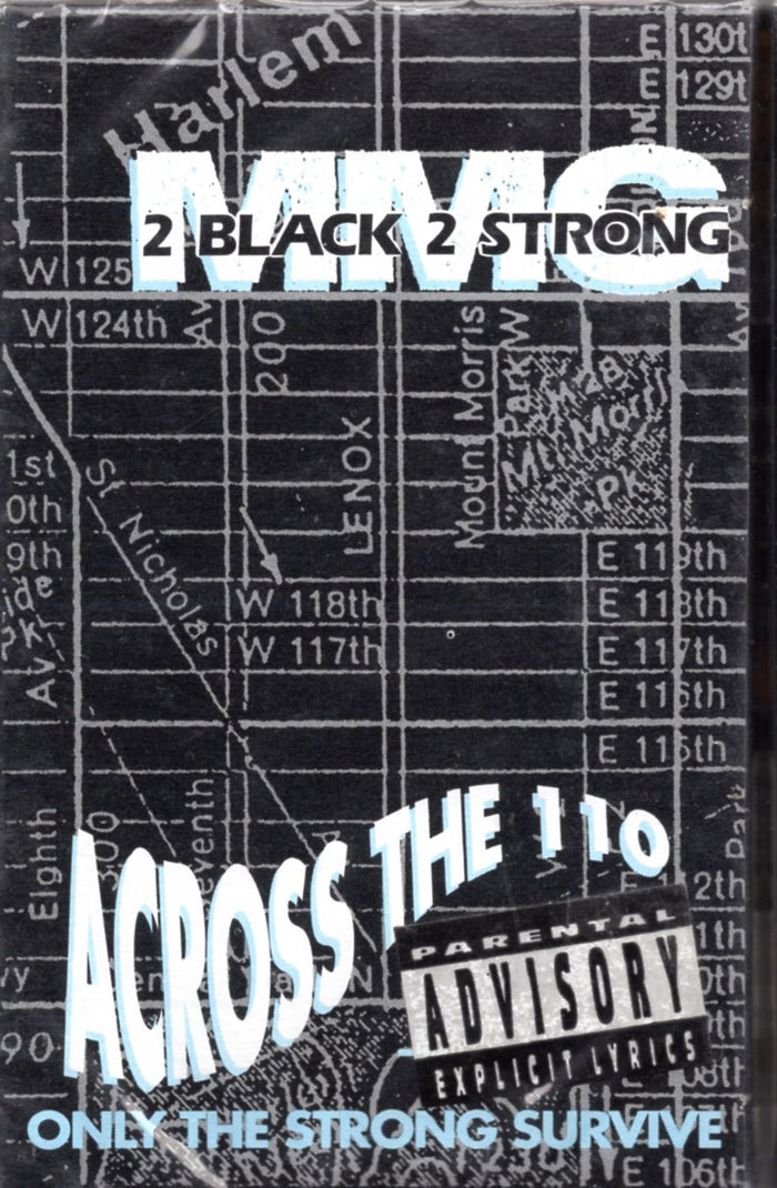 2 Black 2 Strong MMG - Across The 110 & Only The Strong Survive Cassette Tape Single *New*