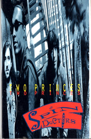 Spin Doctors - Two Princes Cassette Tape Single Cassettes - Iconic Relics