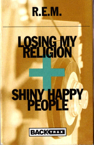 REM - Losing My Religion & Shiny Happy People Cassette Tape Single Cassettes - Iconic Relics