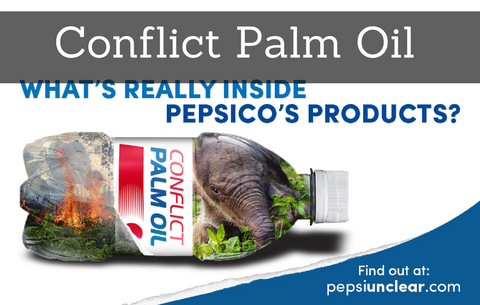 PepsiCo: trashing rainforests for 450,000 tons of palm oil a year