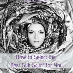 Elle Blog Hw to Select the Best Silk Scarf for You