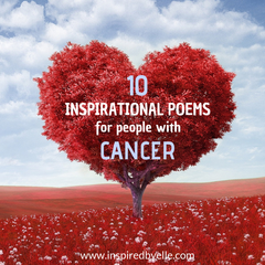 Elle Blog 10 Inspirational Poems for people with Cancer by Elle Smith