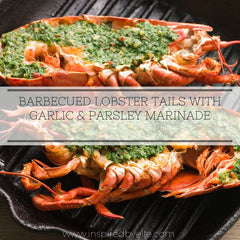 Recipe for Barbecued Lobster Tails with Garlic and Parsley Marinade by Elle Smith Inspired By Elle