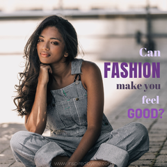 Can fashion make you feel good by Elle Smith Creative Blog