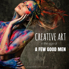 Elle Blog Creative Art in the Age of a Few Good Men by Elle Smith Inspired By Elle London