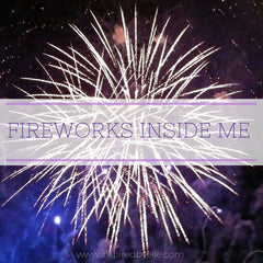 Contemporary Poem - Fireworks Inside Me by Elle Smith