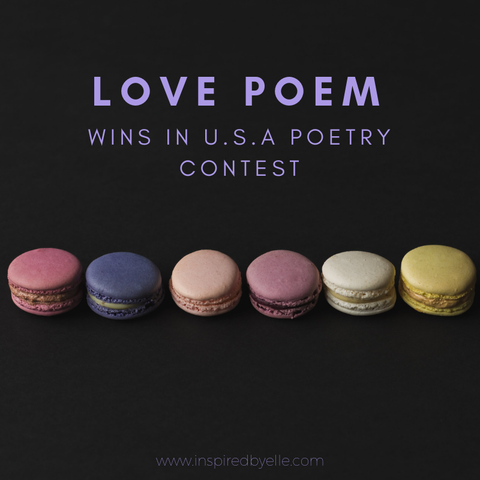 Elle Blog Love Poem wins in USA Poetry Contest - Elle Smith of Inspired By Elle