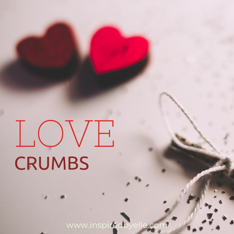 A Poem A Day Love Crumbs by Elle Smith of Inspired By Elle Blog
