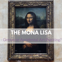 The Mona Lisa - Genius or Accidental Art Painting - Inspired By Elle