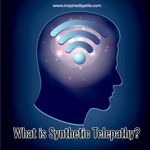 Synthetic Telepathy - Future Communication or Dark Art by Elle Smith of Inspired By Elle