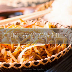 Recipe Turkey Chow Mein by Elle Smith London
