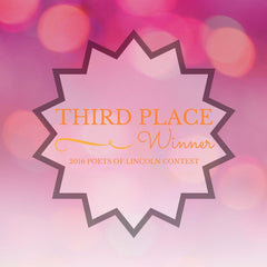 Third Place Winner Voices of Lincoln Poetry Contest