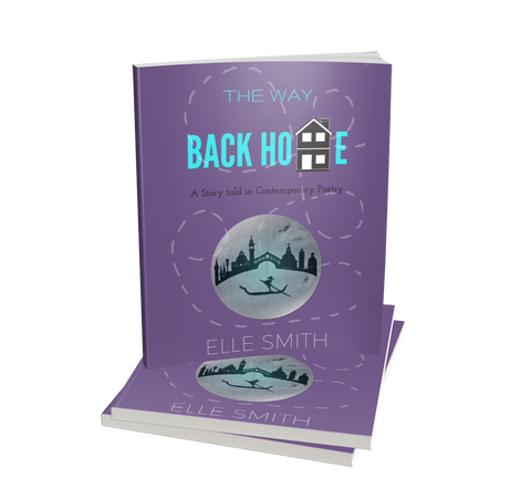 Poetry Book by Elle Smith The Way Back Home Inspired By Elle