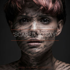 Original Poem - Scared to Say By London Poet Elle Smith