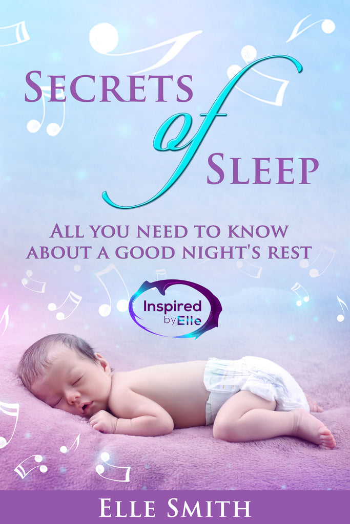 Guide Book Secrets of Sleep by Elle Smith of Inspired By Elle 9781999902315