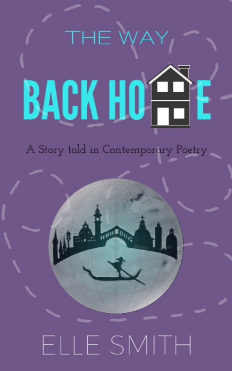 The Way Back Home Poetry Book by Elle Smith 9781979633093 Collection of poems Inspired by Elle