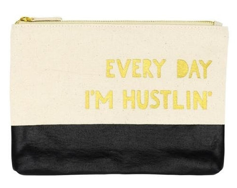 EVERYDAY I'M HUSTLIN CANVAS POUCH