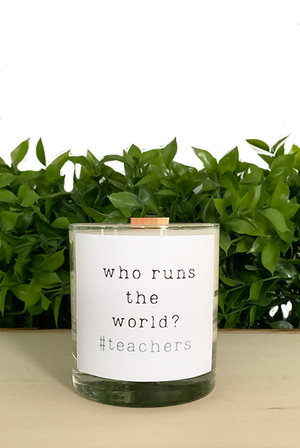 Who Runs The World #Teachers - Treasure Candle