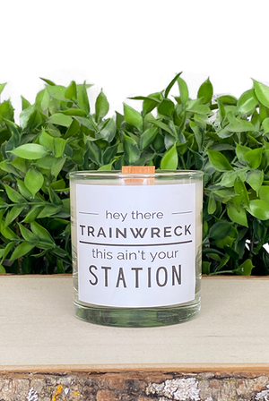 Hey There Trainwreck This Ain't Your Station Treasure Candle