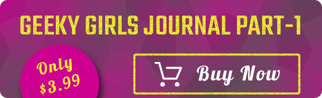Geeky Girls Journal Part1