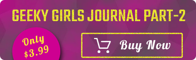 Geeky Girls Journal Part2