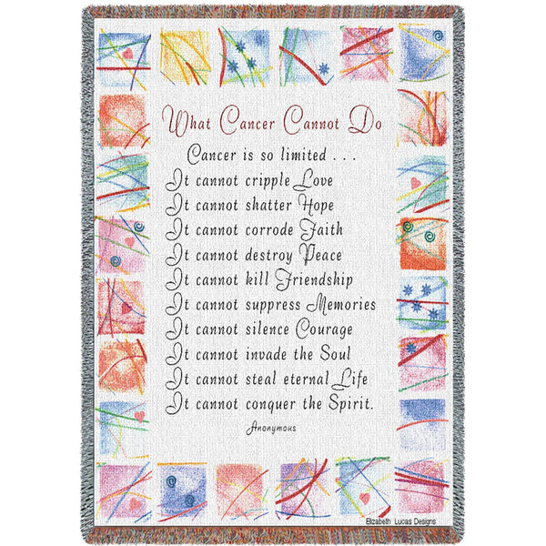 What Cancer Cannot Do (Inspirational) Tapestry Throw