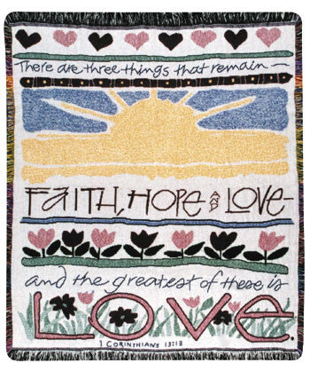 Faith, Hope and Love (Words of Wisdom) Tapestry Throw