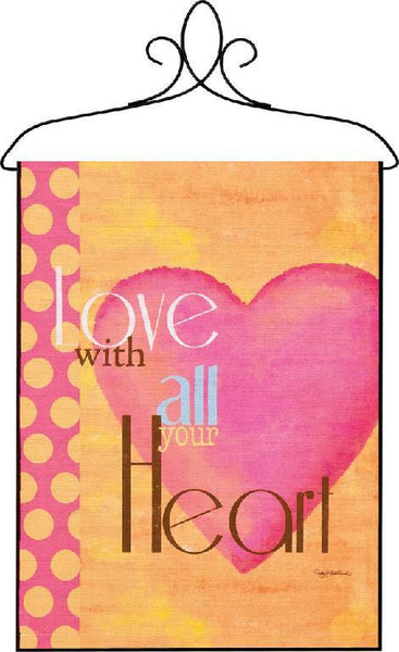 Love With All Your Heart Bannerette Fine Art Tapestry