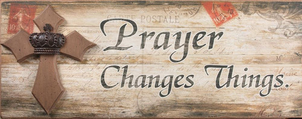 Prayer Changes Things Sign Wall Art