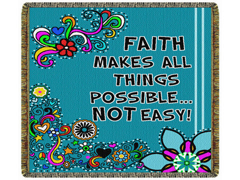 Faith Makes All Things Possible Tapestry Throw