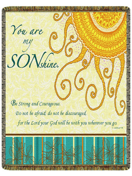 You are my Sonshine Tapestry Throw