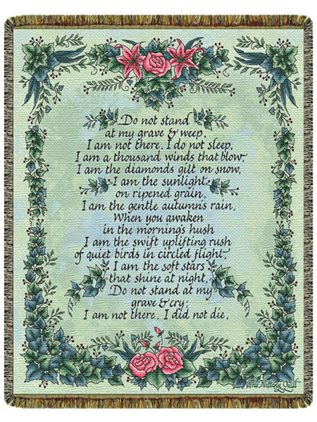 Don't Stand and Weep Tapestry Throw