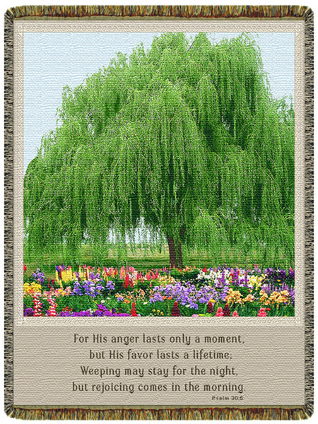 Willow Psalm 30:5 Tapestry Throw