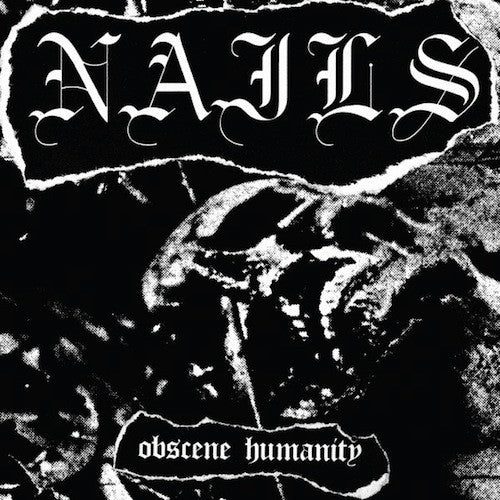 Nails ‎– Obscene Humanity 7""